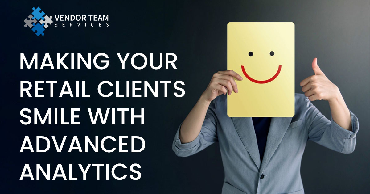 Making your Retail Clients smile with advanced analytics
